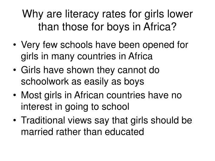 Why are literacy rates for girls lower than those for boys in Africa?