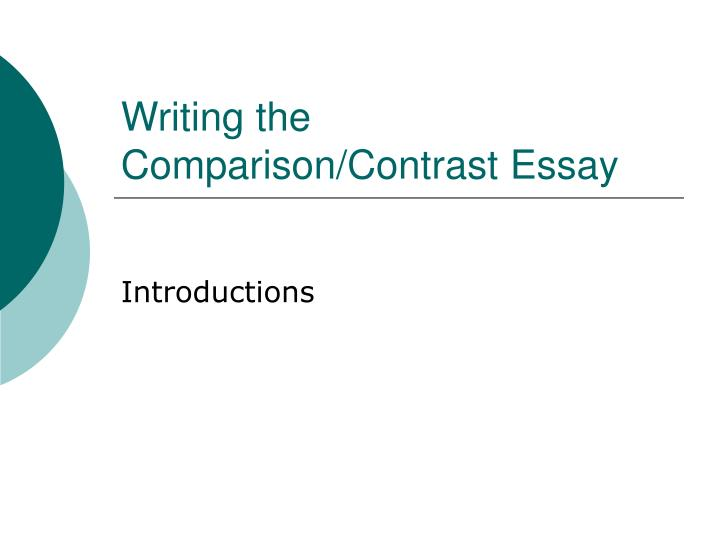 Writing the comparison contrast essay