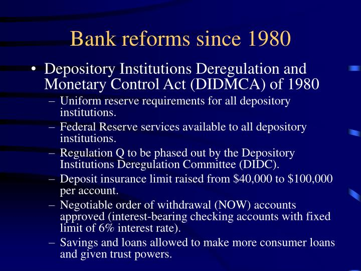 Bank reforms since 1980