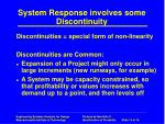 system response involves some discontinuity