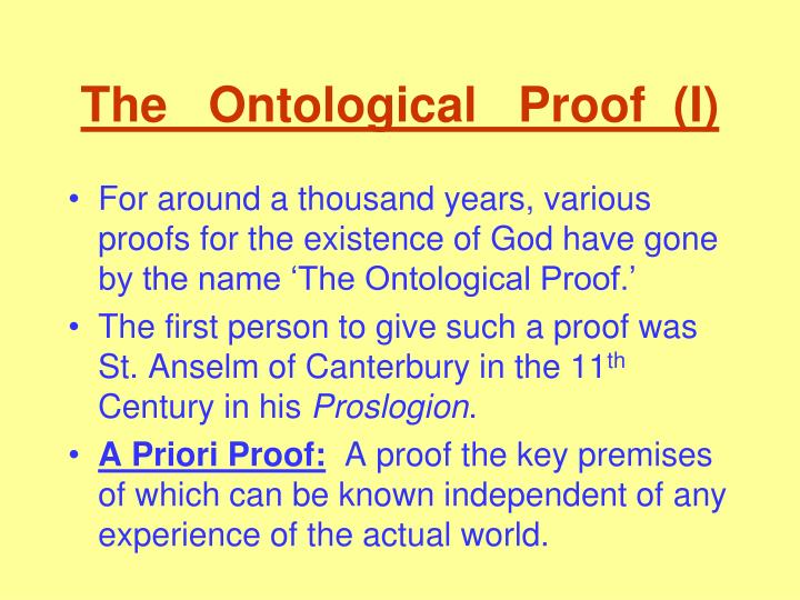 an analysis of the ontological argument of st anselms proof for the existence of god