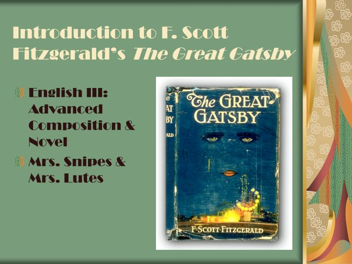 introduction to f scott fitzgerald s the great gatsby n.