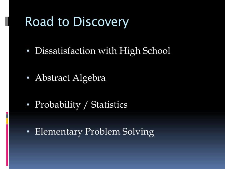 Road to Discovery