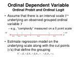ordinal dependent variable ordinal probit and ordinal logit