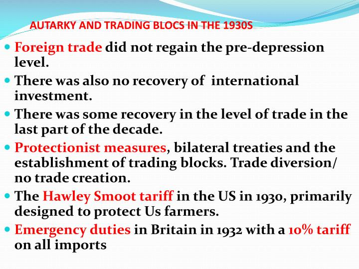 AUTARKY AND TRADING BLOCS IN THE 1930S