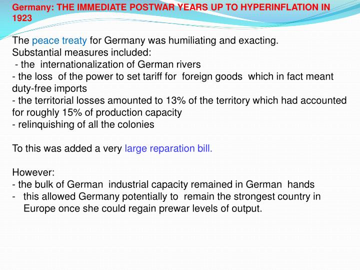 Germany: THE IMMEDIATE POSTWAR YEARS UP TO HYPERINFLATION IN 1923