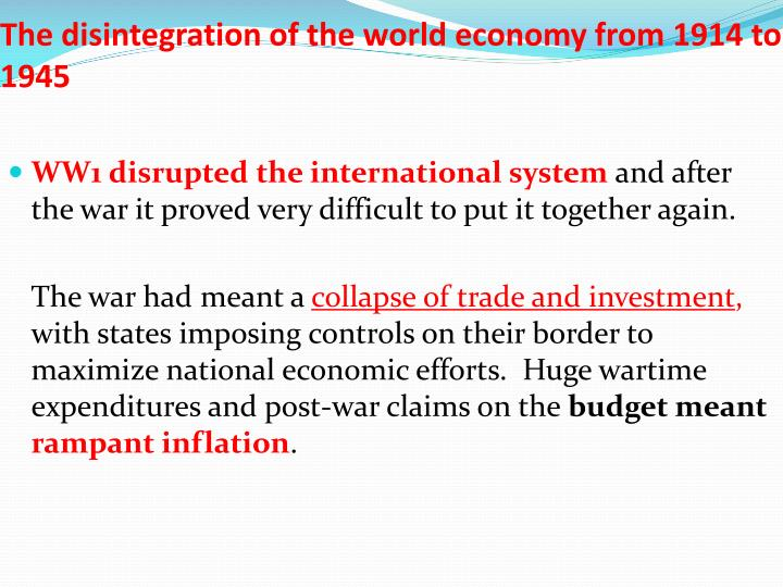 The disintegration of the world economy from 1914 to 19451