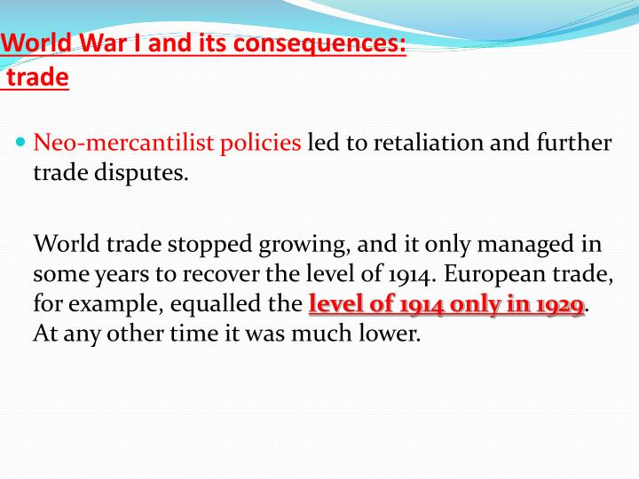 World War I and its consequences: