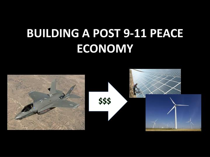 building a post 9 11 peace economy n.