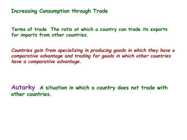 Increasing Consumption through Trade