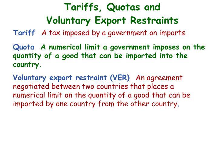 Tariffs, Quotas and
