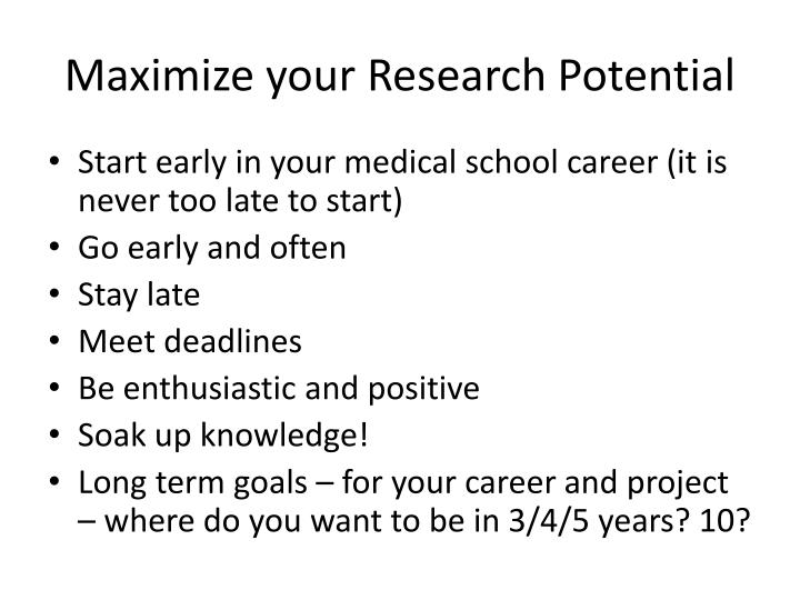 Maximize your Research