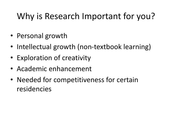 Why is Research Important for you?