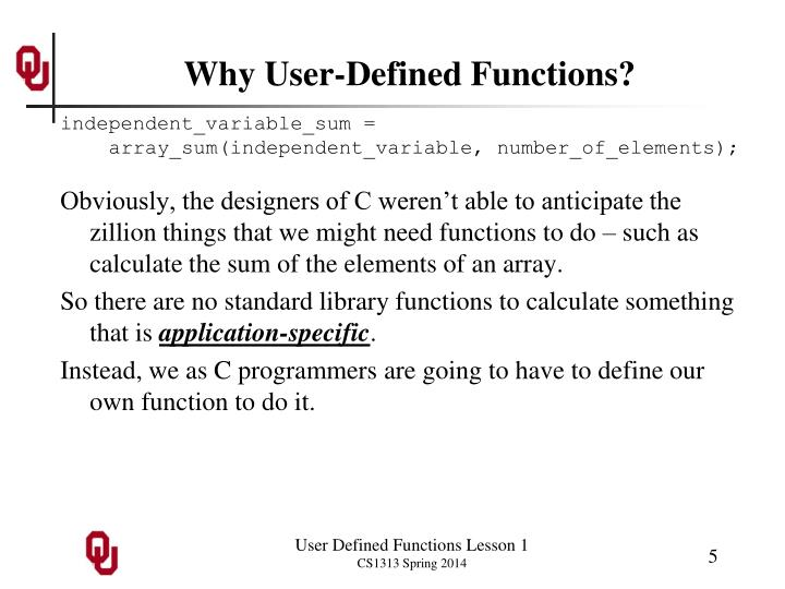 Why User-Defined Functions?