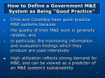 how to define a government m e system as being good practice1