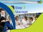 step 3 manage