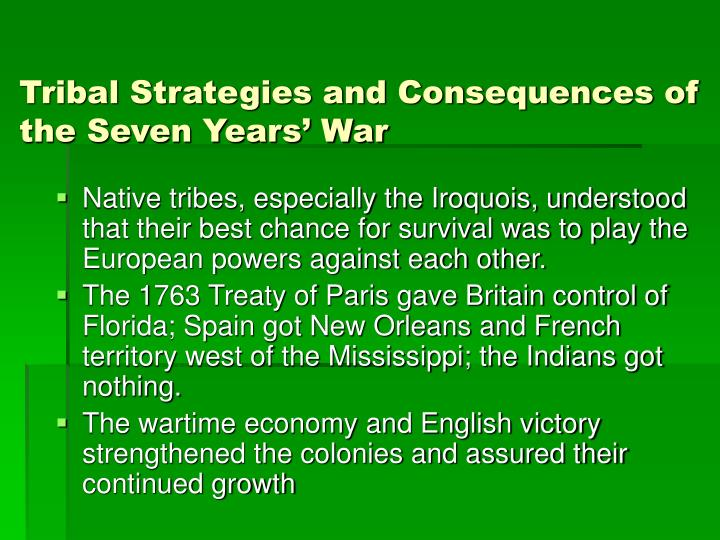 Tribal Strategies and Consequences of the Seven Years' War