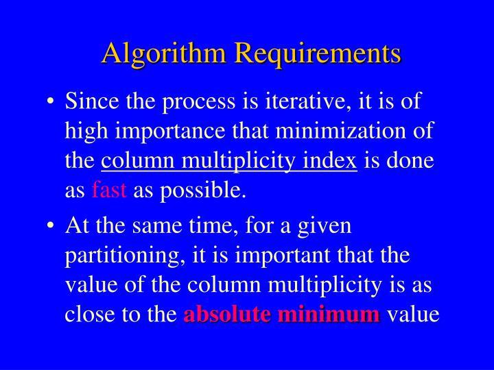 Algorithm Requirements
