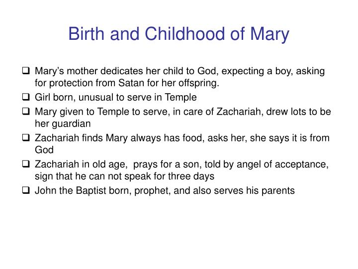 Birth and childhood of mary