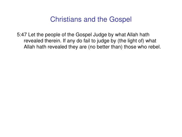 Christians and the Gospel