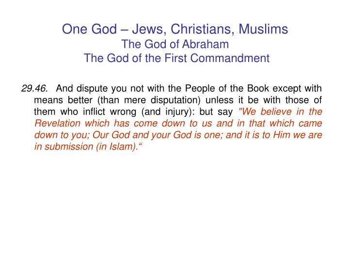 One God – Jews, Christians, Muslims
