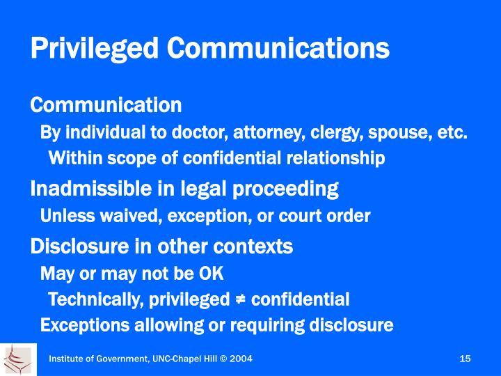 Privileged Communications