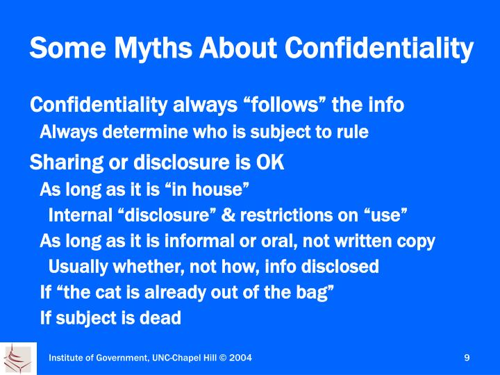 Some Myths About Confidentiality