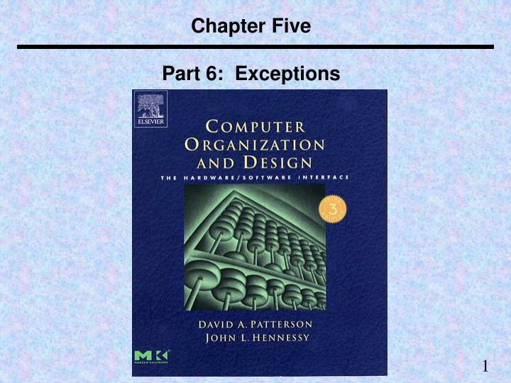 Chapter five part 6 exceptions