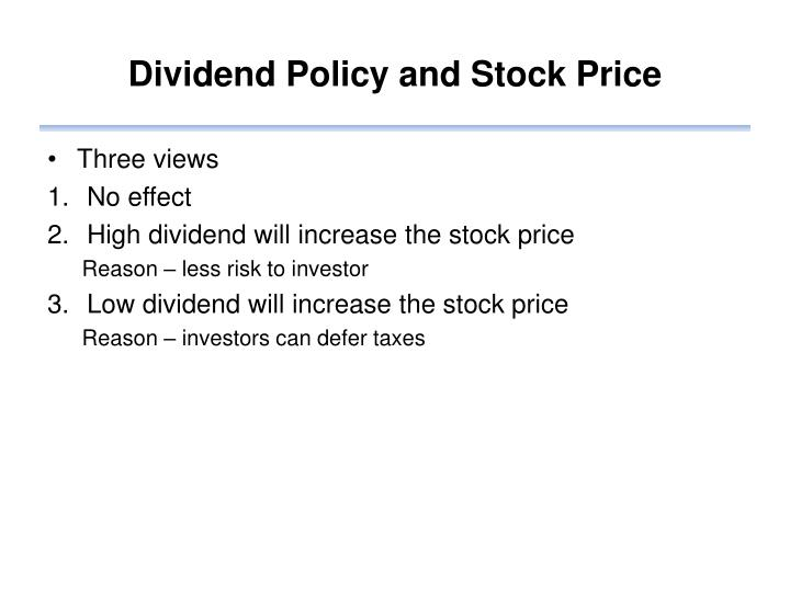Dividend Policy and Stock Price