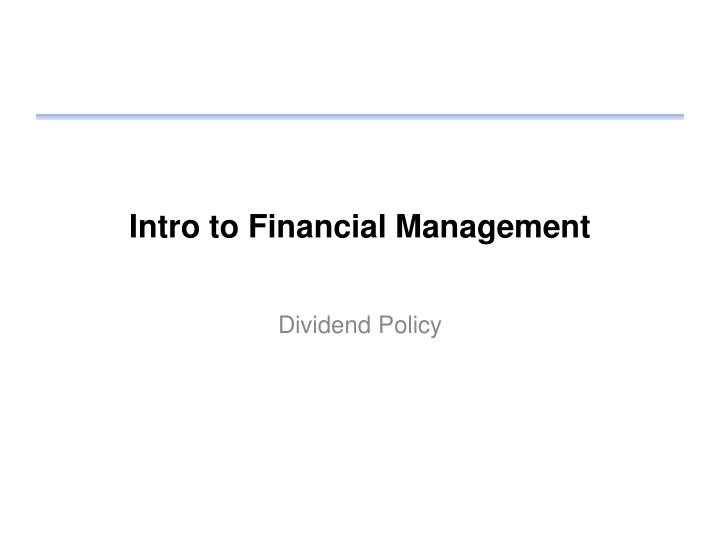 Intro to financial management