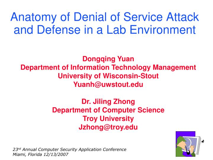 Ppt Anatomy Of Denial Of Service Attack And Defense In A Lab
