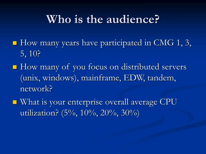 Who is the audience