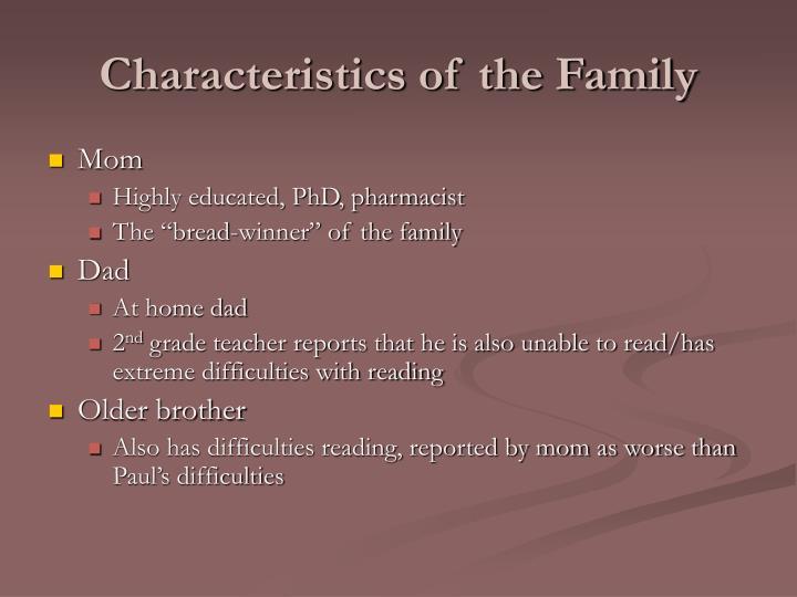 Characteristics of the Family
