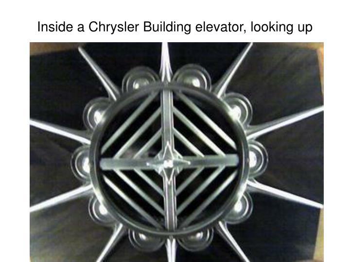 Inside a Chrysler Building elevator, looking up