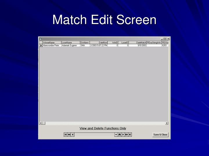 Match Edit Screen