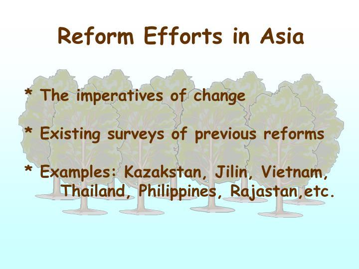 Reform Efforts in Asia