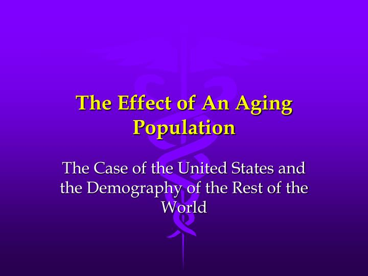 the effect of an aging population n.