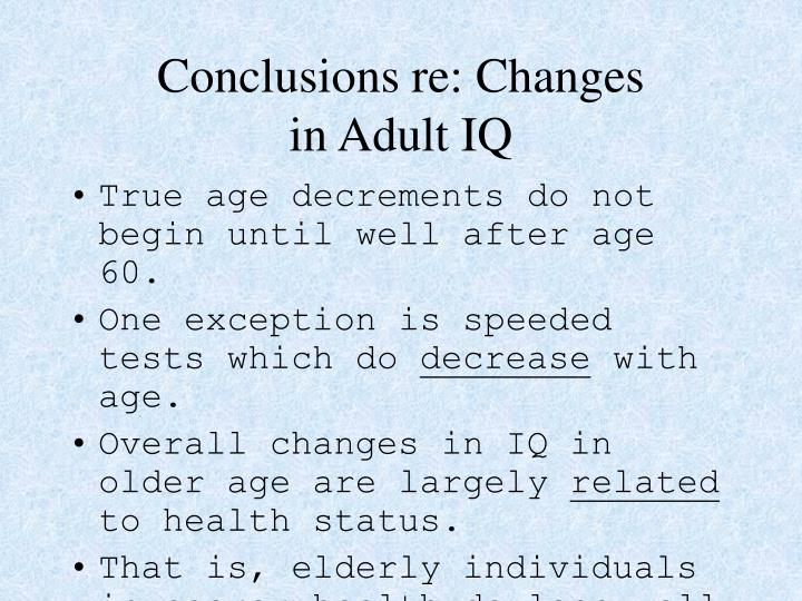 Conclusions re: Changes