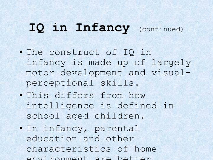 IQ in Infancy