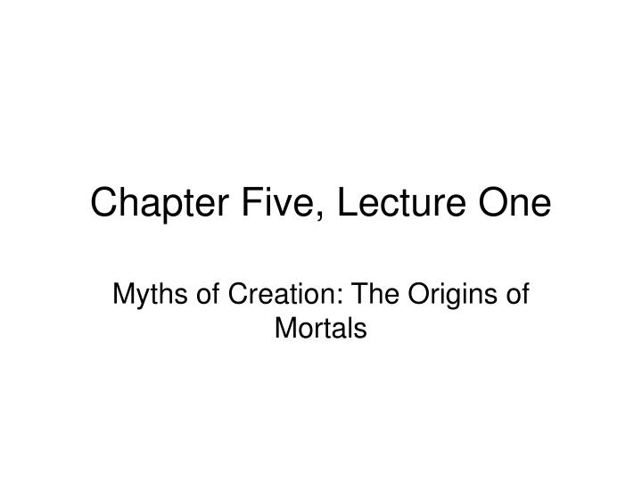 chapter five lecture one n.