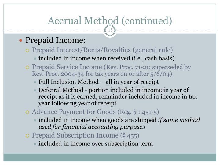 Accrual Method