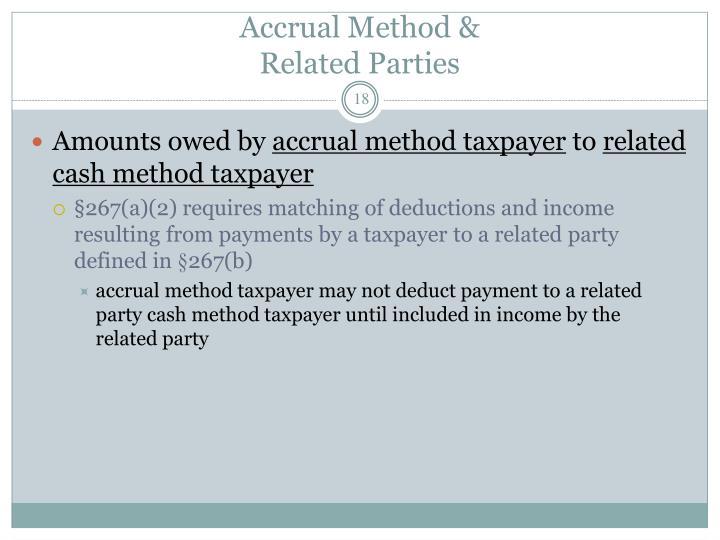 Accrual Method &