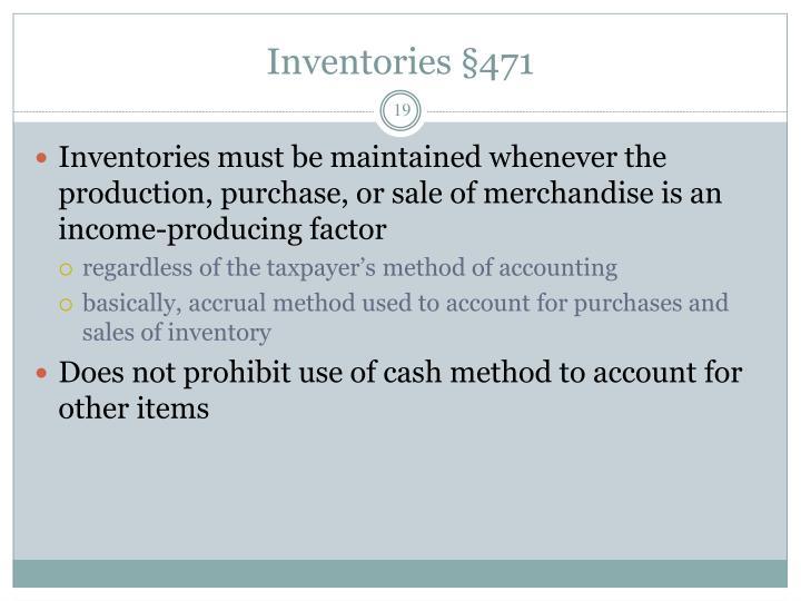 Inventories §471