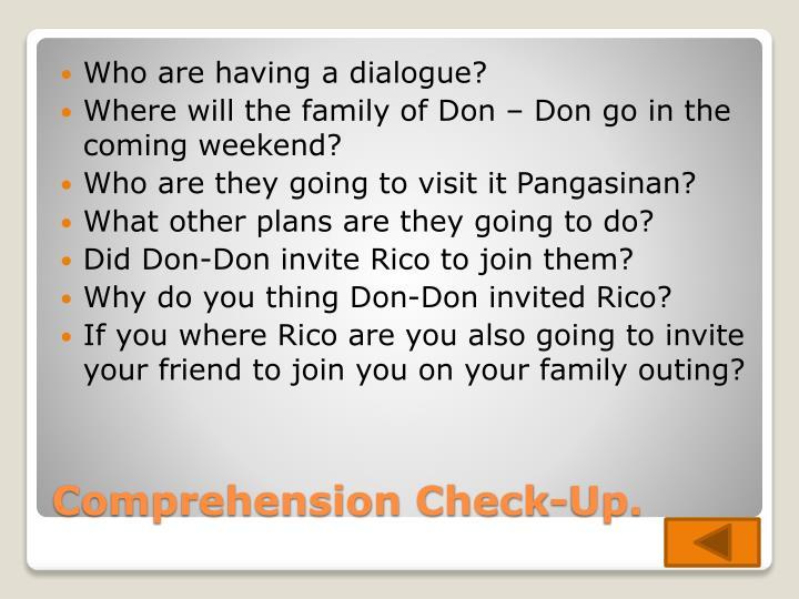 Who are having a dialogue?