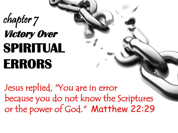 PPT - Victory Over SPIRITUAL ERRORS PowerPoint Presentation - ID:1721653