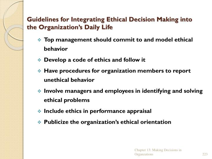 Guidelines for Integrating Ethical Decision Making into the Organization's Daily Life