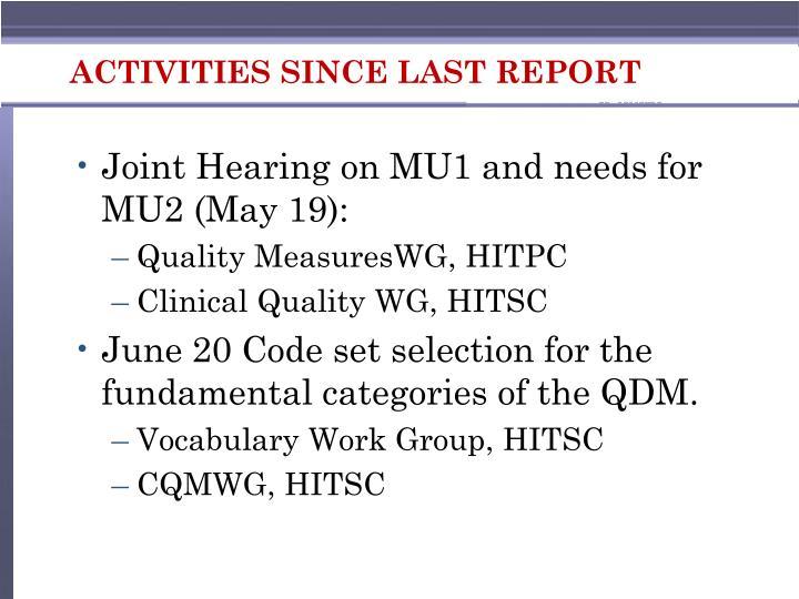 Activities since last report