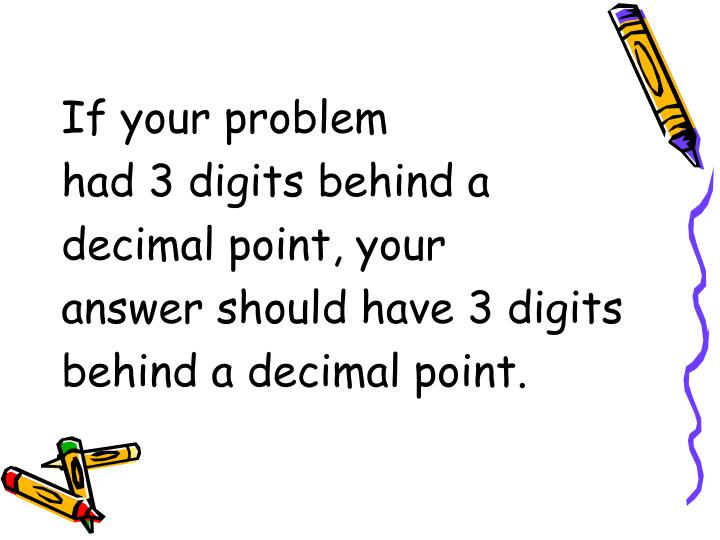 If your problem