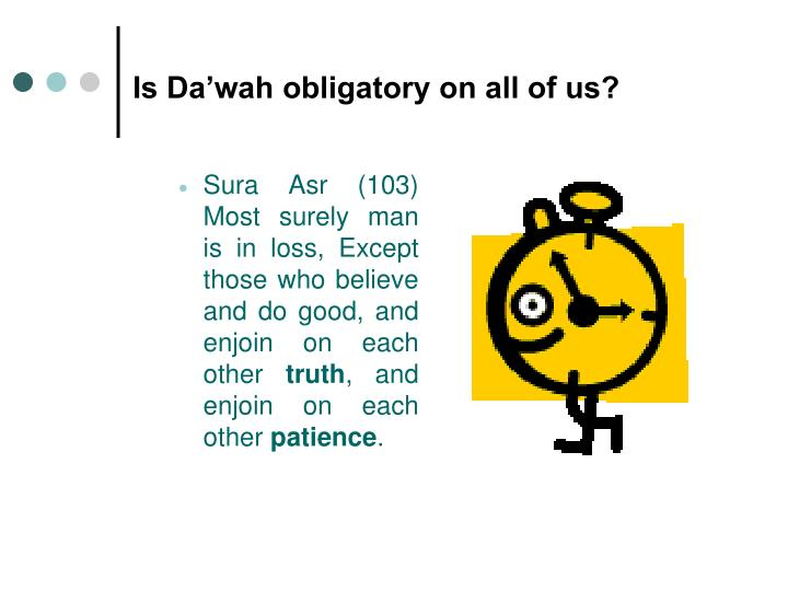 Is da wah obligatory on all of us