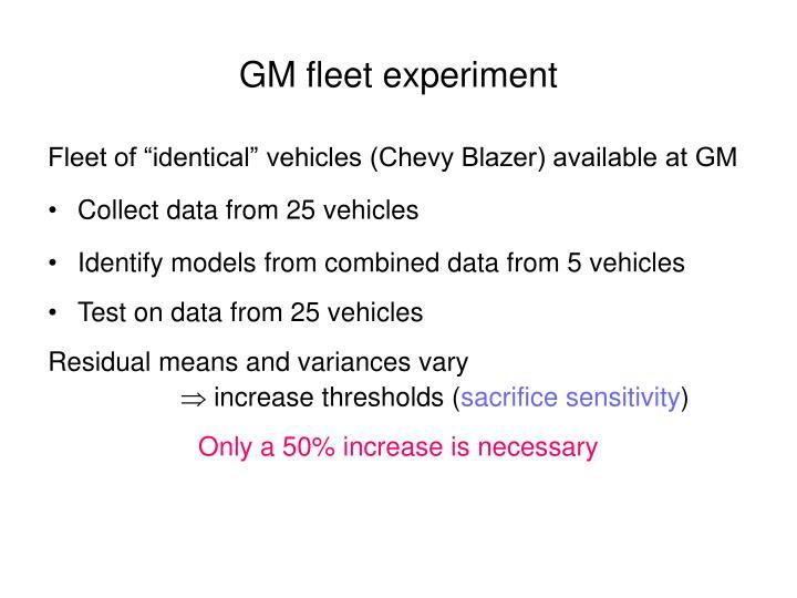 GM fleet experiment